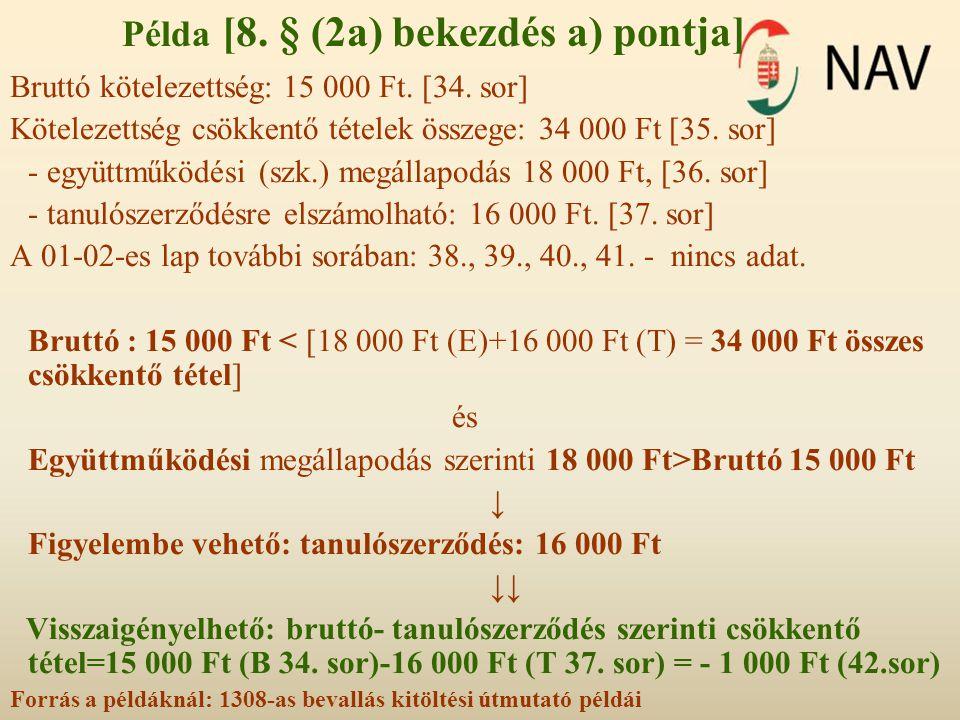 Példa [8. § (2a) bekezdés a) pontja]